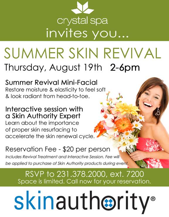 Crystal Mountain Spa Summer Skin Revival. RSVP at 231-378-2000 ext 7200.